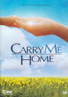 CARRY ME HOME - DVD Movie