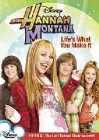HANNAH MONTANA:LIFE'S WHAT YOU MAK V - DVD Movie