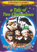 TALE OF TWO CHRISTMASSES/ANSWER - DVD Movie