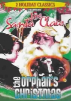 JOE SANTA CLAUS/ORPHANS CHRISTMAS - DVD Movie