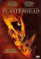PLASTERHEAD - DVD Movie