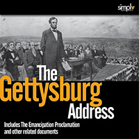 GETTYSBURG ADDRESS AND EMANCIPATION PROCLAMATION A