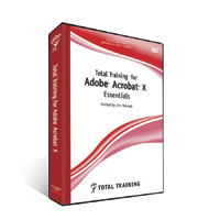 TOTAL TRAINING FOR ADOBE ACROBAT X PRO: ESSENTIALS