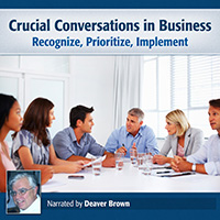 CRUCIAL CONVERSATIONS AUDIOBOOK: RECOGNITION, PRIO