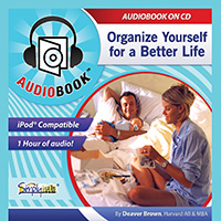 ORGANIZE YOURSELF FOR A BETTER LIFE AUDIOBOOK