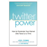 Twitter Power Book - How to Dominate Your Market One Tweet at a Time