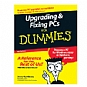 Upgrading and Fixing PCs for Dummies Book - 7th Edition