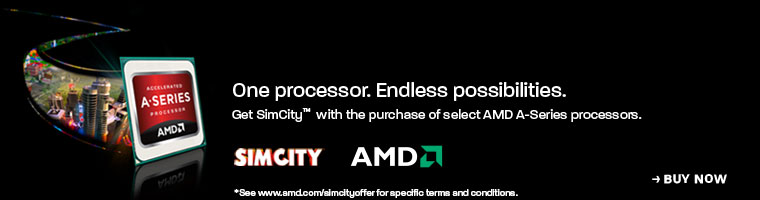 One Processor. Endless possibilities. Get SimCity with the purcahse of select AMD A-Series processors.