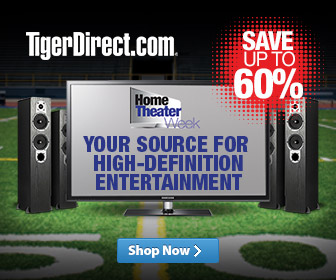 Home Theater Week at tigerdirect.com ...Your Source for High-definition Entertainment