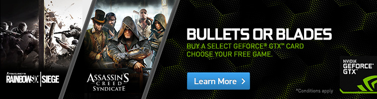 Geforce Blades or Bullets